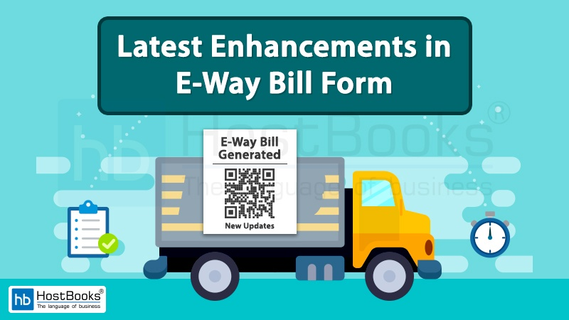 Enhancements in E-Way Bill Form