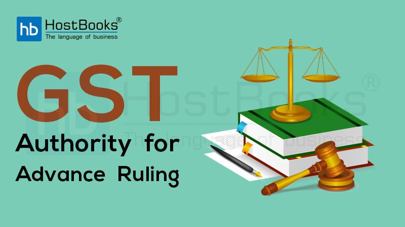 GST Authority for Advance Ruling (AAR)