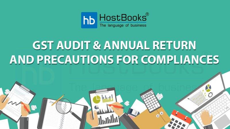 Issues Revolving Around GST Audit & Annual Return