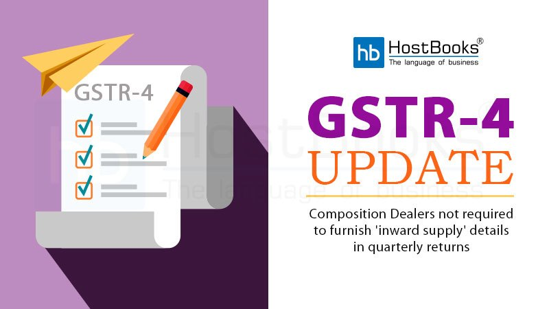 GSTR-4 Update: Composition Dealers not required to furnish