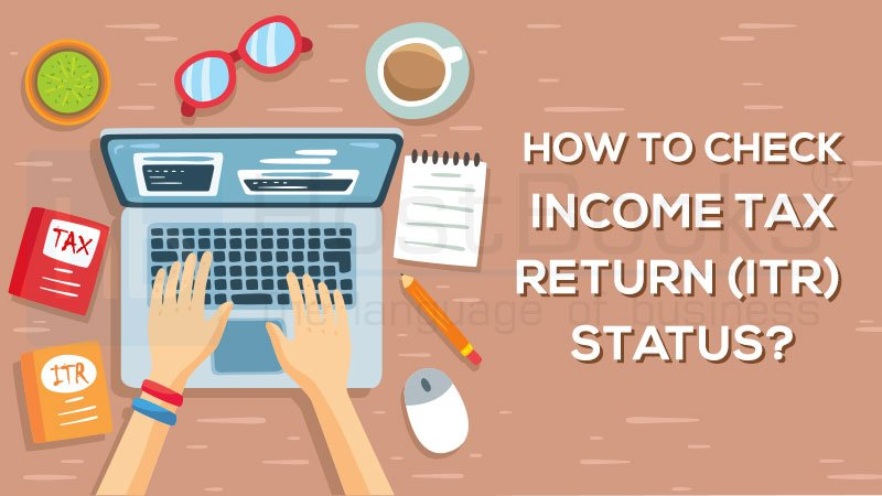 Income Tax Return Status