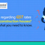 GST for Under Construction House