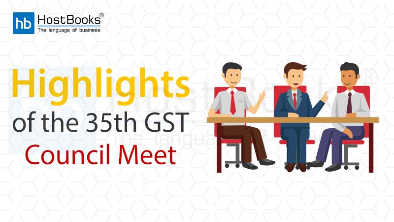 Hignlights of 35 GST council meet