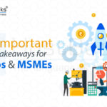 Takeaways for Startups and MSMEs