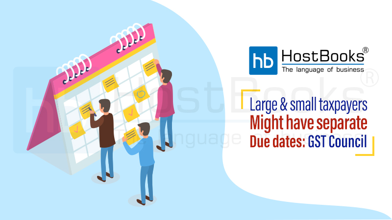 Due Dates for Large and Small Taxpayers