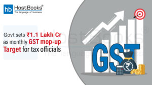 monthly GST mop-up target