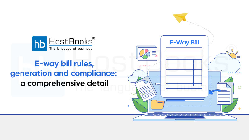 Eway Bill Rules, Generation and Compliance