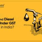 Petrol and Diesel Come Under GST Regime