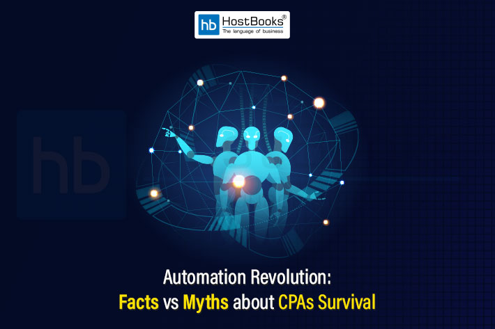 Automation Revolution: Facts Vs Myths About CPAs Survival